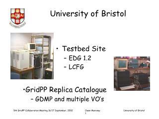 Testbed Site  EDG 1.2 LCFG