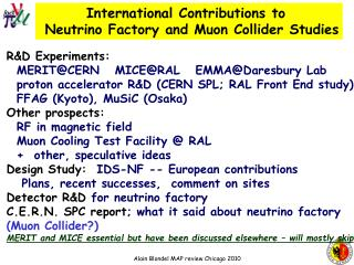 International Contributions to   Neutrino Factory and Muon Collider Studies