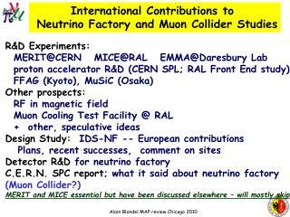 International Contributions to   Neutrino Factory and Muon Collider Studies