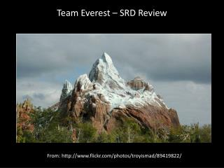 Team Everest – SRD Review