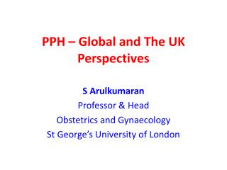 PPH – Global and The UK Perspectives
