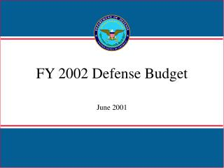 FY 2002 Defense Budget June 2001