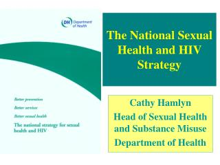 The National Sexual Health and HIV Strategy