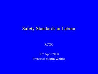 Safety Standards in Labour