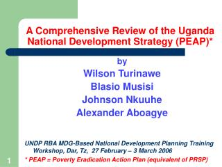 A Comprehensive Review of the Uganda National Development Strategy PEAP