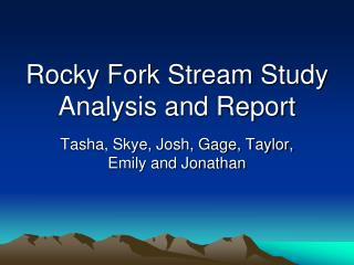 Rocky Fork Stream Study Analysis and Report