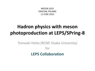 Hadron physics with meson photoproduction at LEPS/SPring-8