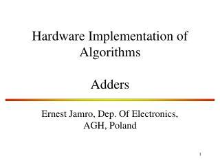 Hardware Implementation of Algorithms Adders
