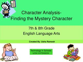 Character Analysis-  Finding the Mystery Character