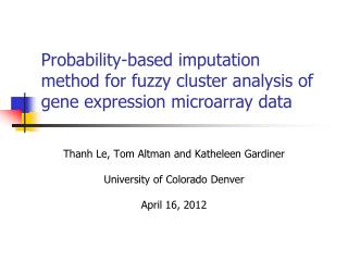 Probability-based imputation method for fuzzy cluster analysis of gene expression microarray data