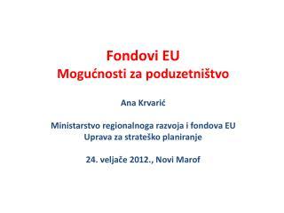 Financijska perspektiva EU 2007. - 2013.  Instrument  pretpristupne  pomo?i (IPA)