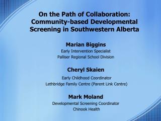 On the Path of Collaboration: Community-based Developmental Screening in Southwestern Alberta