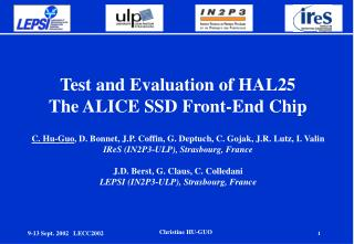 Test and Evaluation of HAL25  The ALICE SSD Front-End Chip
