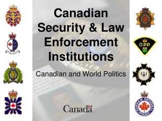 Canadian  Security & Law Enforcement Institutions