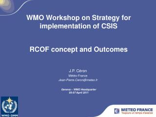 WMO Workshop on Strategy for implementation of CSIS