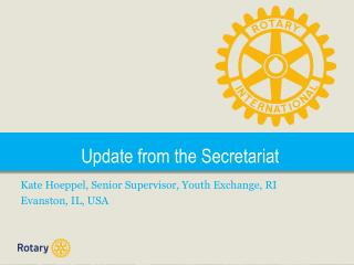 Update from the Secretariat