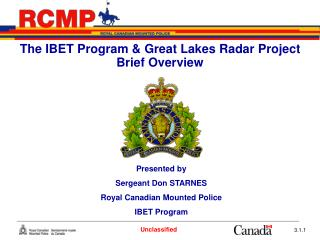 The IBET Program & Great Lakes Radar Project Brief Overview