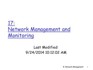 17:  Network Management and Monitoring