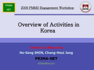 Overview of Activities in Korea