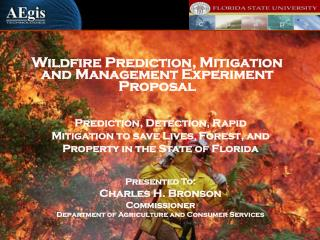 Wildfire Prediction, Mitigation and Management Experiment Proposal