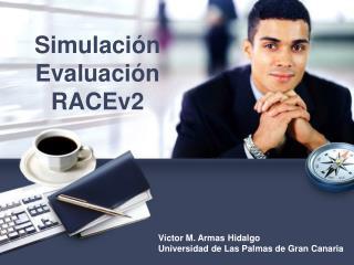 Simulación Evaluación RACEv2
