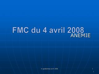 FMC du  4 avril 2008