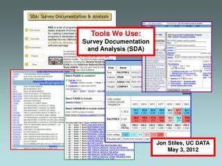Tools We Use: Survey Documentation and Analysis (SDA)