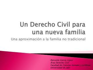 Un Derecho Civil para una nueva familia
