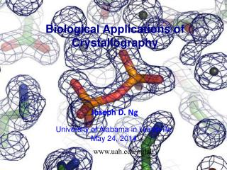 Biological Applications of Crystallography