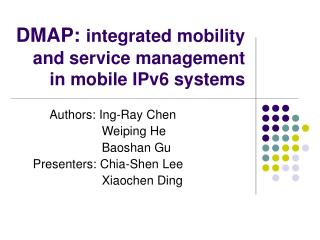 DMAP: integrated mobility and service management in mobile IPv6 systems