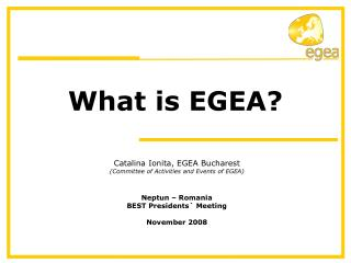 What is EGEA?