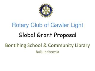 Rotary Club of Gawler Light Global Grant Proposal