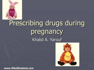 Prescribing drugs during pregnancy