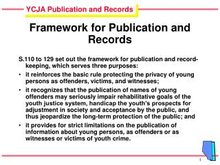 Framework for Publication and Records