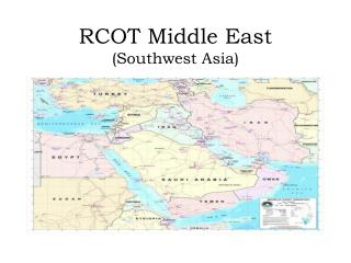 RCOT Middle East (Southwest Asia)