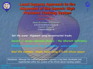 Least Squares Approach to the Alignment of the Generic High Precision Tracking System