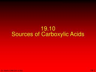19.10 Sources of Carboxylic Acids