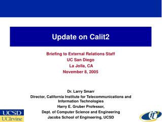 Update on Calit2