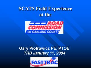 SCATS Field Experience  at the