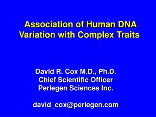 Association of Human DNA Variation with Complex Traits