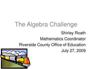 The Algebra Challenge