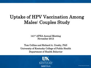Uptake of HPV Vaccination Among Males: Couples Study