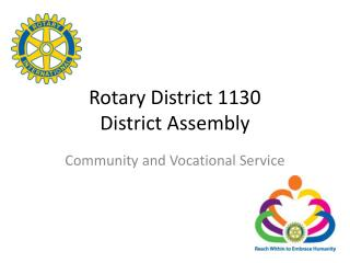 Rotary District 1130 District Assembly