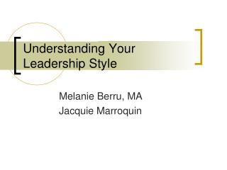 Understanding Your Leadership Style