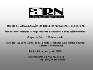 CURSO DE ATUALIZA��O EM DIREITO NOTARIAL E REGISTRAL