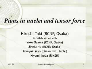 Pions in nuclei and tensor force