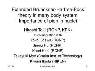 Extended Brueckner-Hartree-Fock theory in many body system - Importance of pion in nuclei -