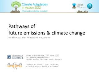 Pathways of  future emissions & climate change For the Australian Adaptation Practitioner