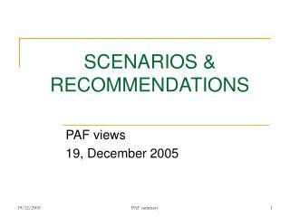 SCENARIOS & RECOMMENDATIONS