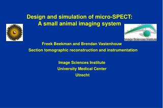 Design and simulation of micro-SPECT: A small animal imaging system